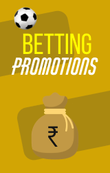 betting promotions in India